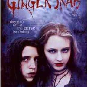 Ginger Snaps is listed (or ranked) 8 on the list The Best Dramas About Relationships Between Sisters
