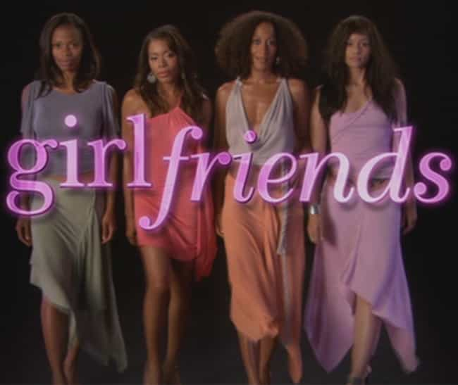 Girlfriends is listed (or ranked) 4 on the list What to Watch If You Love 'How to Get Away with Murder'