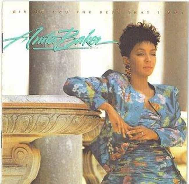 Giving You the Best That I Got is listed (or ranked) 2 on the list The Best Anita Baker Albums of All Time