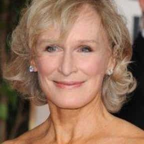Glenn Close is listed (or ranked) 12 on the list The Best Living American Actresses