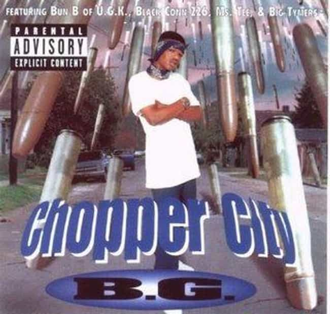 Chopper City is listed (or ranked) 2 on the list The Best B.G. Albums of All Time