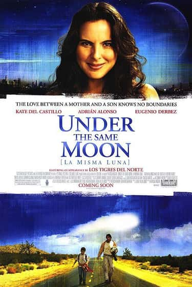 Under the Same Moon is listed (or ranked) 1 on the list The Best Eugenio Derbez Movies
