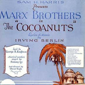 The Cocoanuts is listed (or ranked) 9 on the list Irving Berlin Plays List