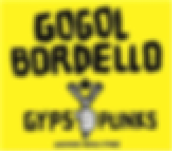 Gogol Bordello is listed (or ranked) 2 on the list The Best Romani Bands/Artists