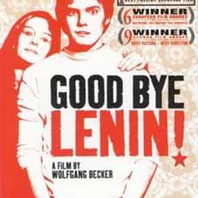 Good bye, Lenin! is listed (or ranked) 13 on the list The Best Movies With Good in the Title