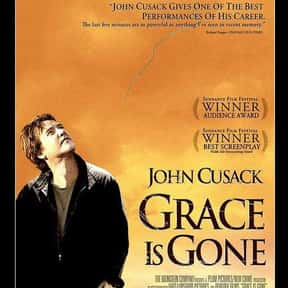 Grace Is Gone is listed (or ranked) 24 on the list The Best Movies About Grief, Ranked