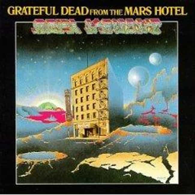 From the Mars Hotel is listed (or ranked) 4 on the list The Best Grateful Dead Albums of All Time