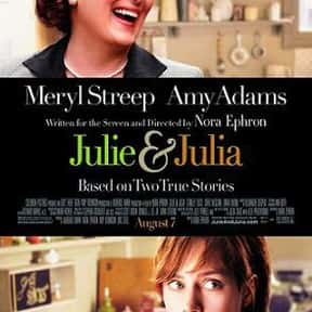 Julie & Julia is listed (or ranked) 5 on the list The Best Movies About Cooking