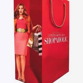 Confessions of a Shopaholic is listed (or ranked) 10 on the list The Best Chick Flicks Based on Books