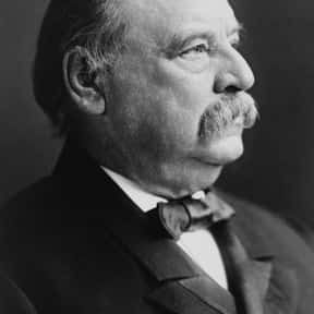 Grover Cleveland is listed (or ranked) 23 on the list The Greatest U.S. Presidents Of All Time