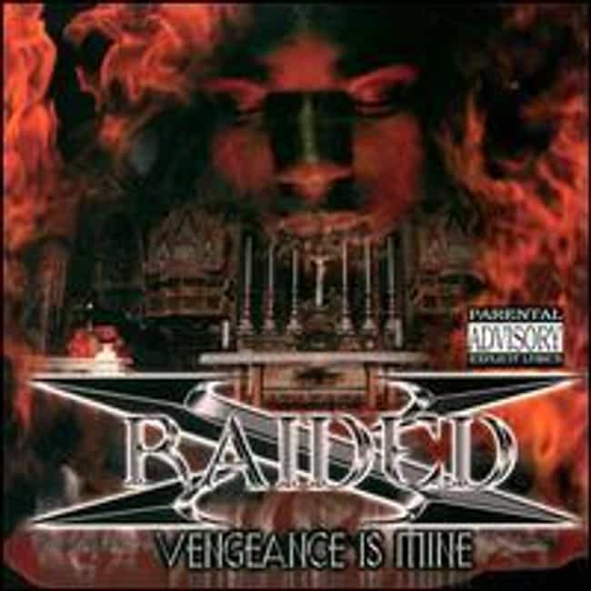 Vengeance Is Mine is listed (or ranked) 2 on the list The Best X-Raided Albums of All Time