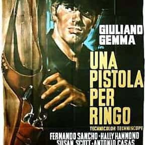 A Pistol for Ringo is listed (or ranked) 8 on the list Films Scored By Ennio Morricone