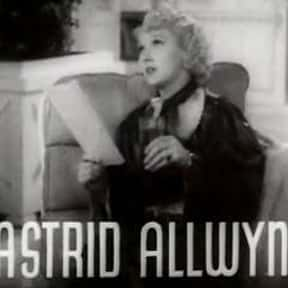 Astrid Allwyn is listed (or ranked) 9 on the list Famous People Named Astrid