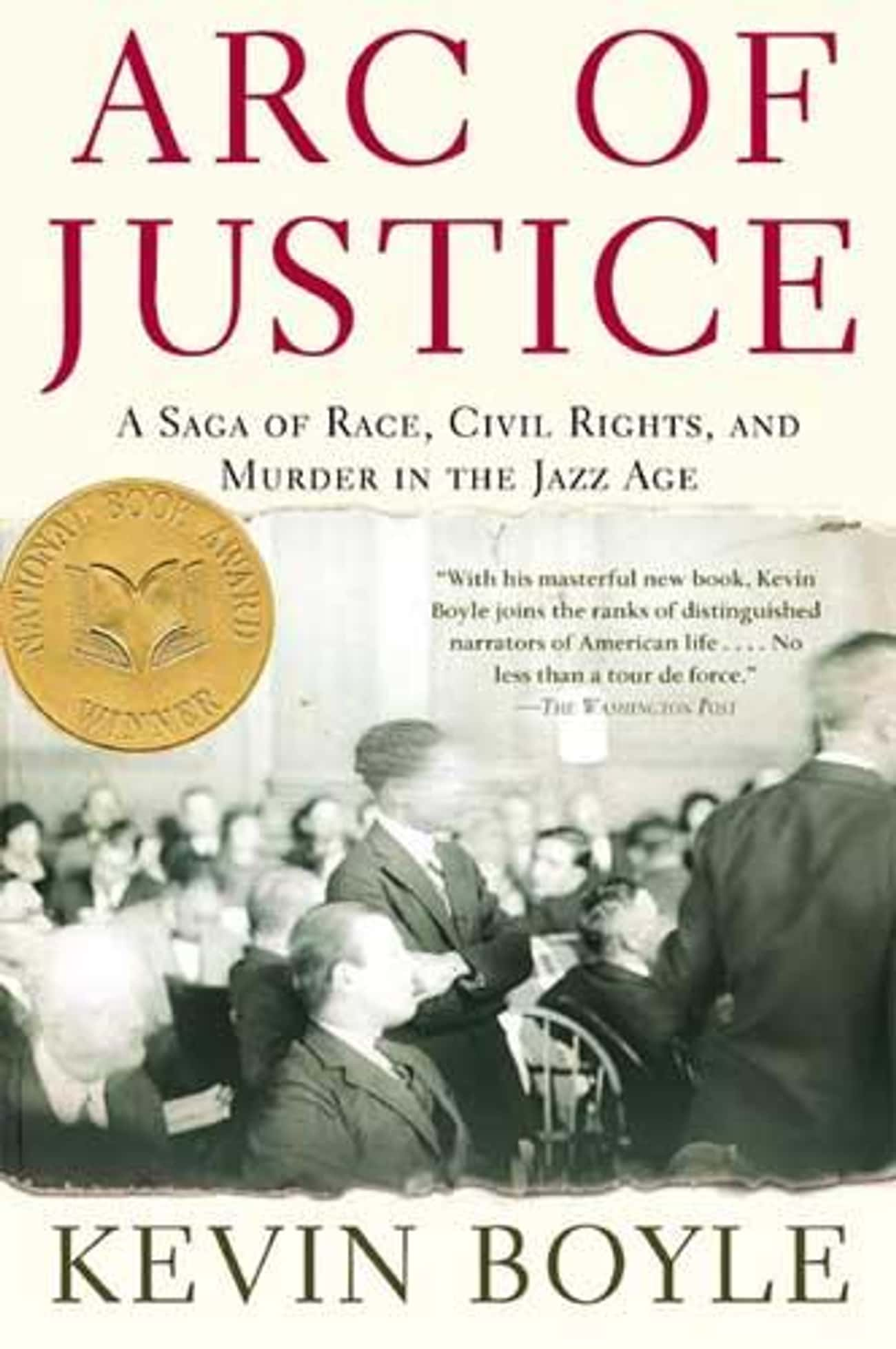 Arc of Justice: A Saga of Race is listed (or ranked) 1 on the list Books You Will Not Believe Are Banned in Texas Prisons