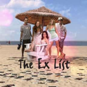 The Ex List is listed (or ranked) 15 on the list The Greatest TV Shows About Star-Crossed Lovers And Other Doomed Relationships