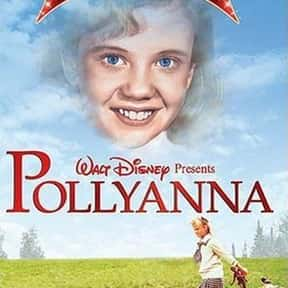 Pollyanna is listed (or ranked) 24 on the list The Greatest Classic Films the Whole Family Will Love