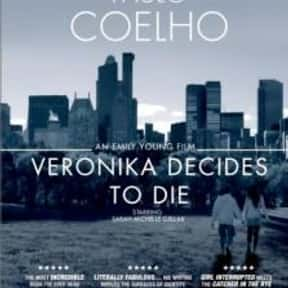 Veronika Decides to Die is listed (or ranked) 20 on the list 30+ Great Movies About Depression in Women