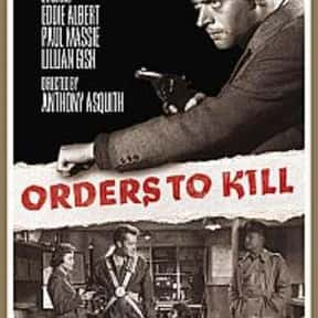 Orders to Kill is listed (or ranked) 21 on the list The Best '50s Spy Movies