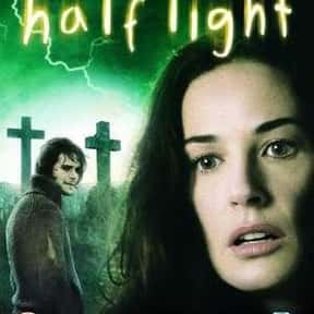 Half Light is listed (or ranked) 24 on the list The Best Demi Moore Movies