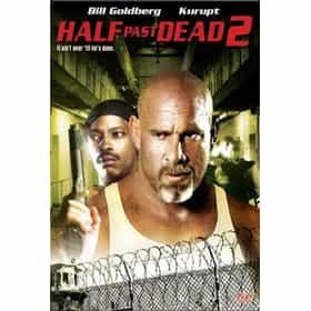 Half Past Dead 2
