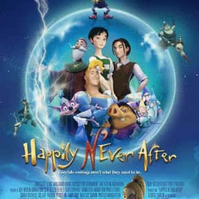 Happily N'Ever After is listed (or ranked) 7 on the list The Worst CGI Kids Movies