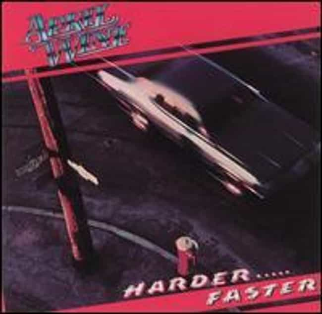 Harder.....Faster is listed (or ranked) 2 on the list The Best April Wine Albums of All Time
