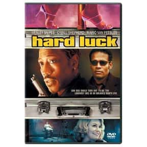 Hard Luck is listed (or ranked) 19 on the list The Best Movies That Take Place In Rhode Island