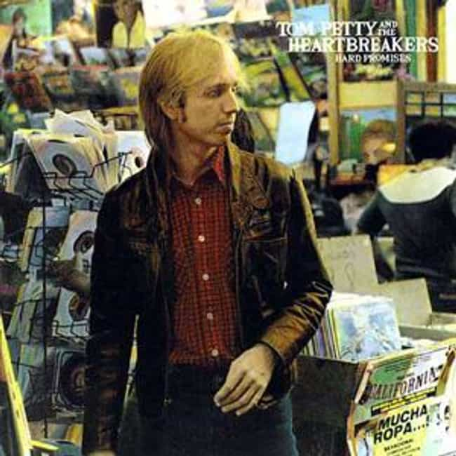 Hard Promises is listed (or ranked) 2 on the list The Best Tom Petty And The Heartbreakers Albums of All Time