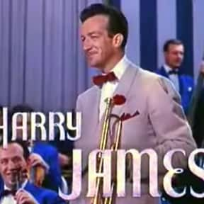 Harry James is listed (or ranked) 22 on the list Famous People Whose Last Name Is James