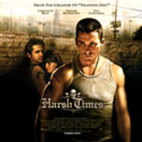 Harsh Times is listed (or ranked) 15 on the list The Best '00s Cop Movies