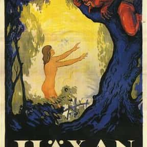 Haxan: Witchcraft Through the  is listed (or ranked) 21 on the list The Best Horror Movies About the Devil