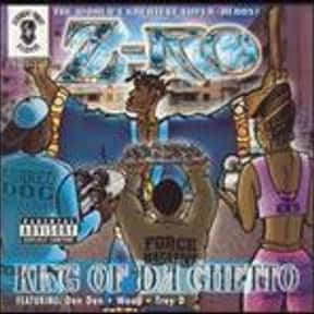 King of Da Ghetto is listed (or ranked) 3 on the list The Best Z-Ro Albums of All Time