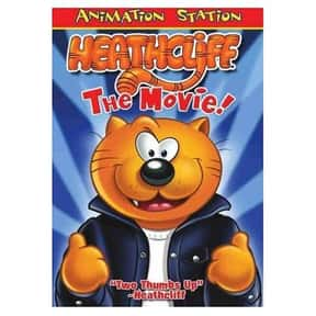 Heathcliff: The Movie is listed (or ranked) 22 on the list The Best Cat Movies for Kids