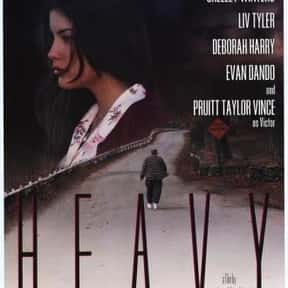Heavy is listed (or ranked) 20 on the list The Best Liv Tyler Movies