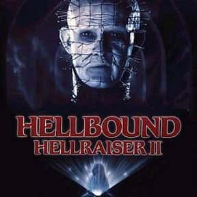 Hellbound: Hellraiser II is listed (or ranked) 6 on the list The Best Horror Movies About Evil Doctors and Surgeons