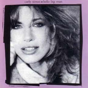 Hello Big Man is listed (or ranked) 11 on the list The Best Carly Simon Albums of All Time
