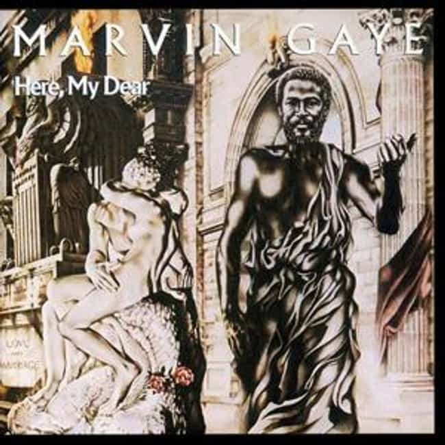 Here, My Dear is listed (or ranked) 4 on the list The Best Marvin Gaye Albums of All Time