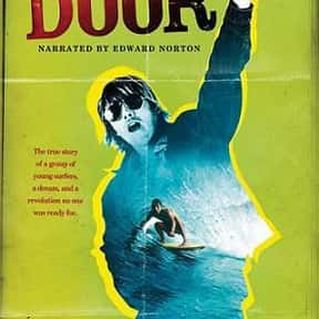 Bustin' Down the Door is listed (or ranked) 11 on the list Catch A Wave With The Best Documentaries About Surfing