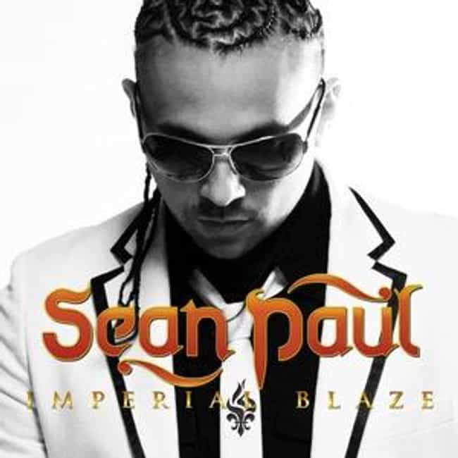 Imperial Blaze is listed (or ranked) 2 on the list The Best Sean Paul Albums of All Time
