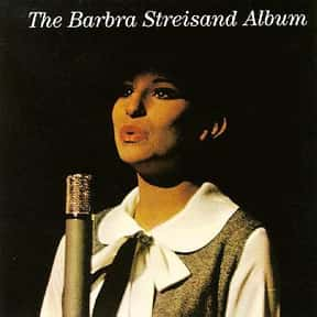 The Barbra Streisand Album is listed (or ranked) 7 on the list The Best Barbra Streisand Albums of All Time