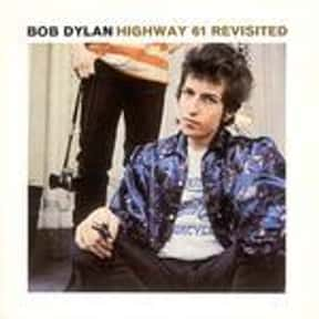 Highway 61 Revisited is listed (or ranked) 1 on the list The Best Bob Dylan Albums of All Time