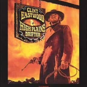 High Plains Drifter is listed (or ranked) 14 on the list The Best Western Movies Ever Made