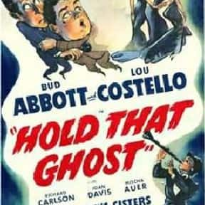 Hold That Ghost is listed (or ranked) 15 on the list The Best Comedies of the 1940s