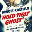 Hold That Ghost is listed (or ranked) 14 on the list The Best Comedies of the 1940s