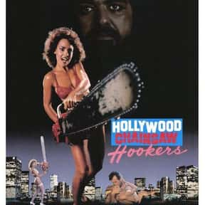 Hollywood Chainsaw Hookers is listed (or ranked) 16 on the list The Best Horror Movies About Chainsaw Maniacs