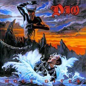 Holy Diver is listed (or ranked) 24 on the list The Top Metal Albums of All Time