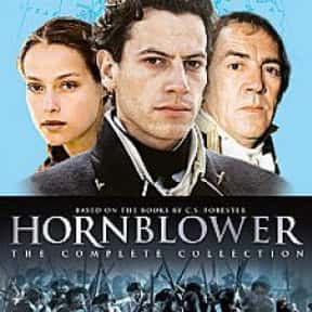 Hornblower is listed (or ranked) 19 on the list The Best Miniseries in TV History