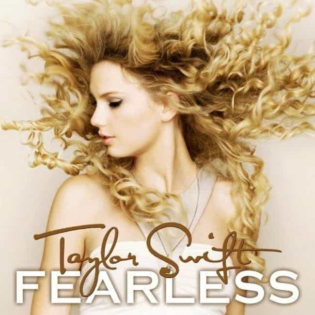 Fearless is listed (or ranked) 4 on the list When Did Taylor Swift Peak?