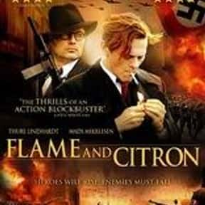 Flame & Citron is listed (or ranked) 14 on the list The Best Mads Mikkelsen Movies