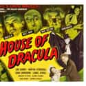 House of Dracula is listed (or ranked) 15 on the list The Best Vampire Movies Based on Books
